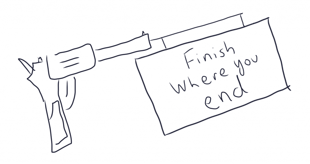 Finish Where You End