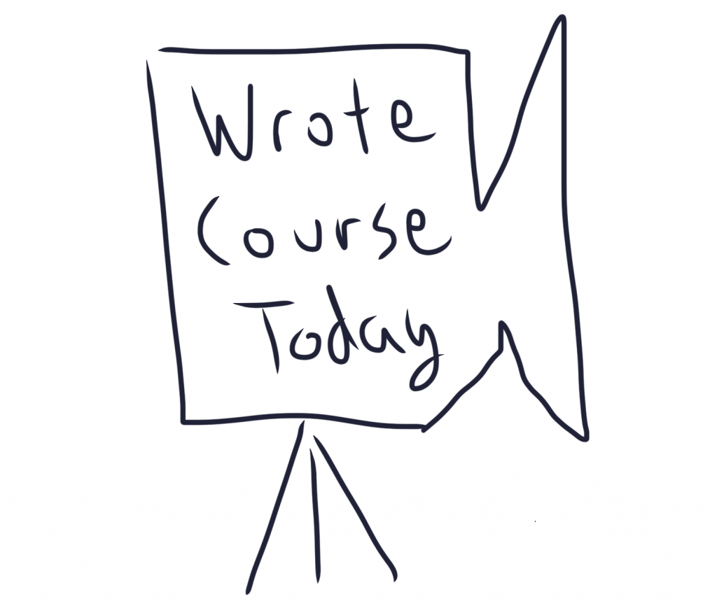 Wrote Course, No Blog